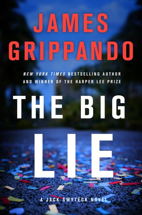 The Big Lie by James Grippando