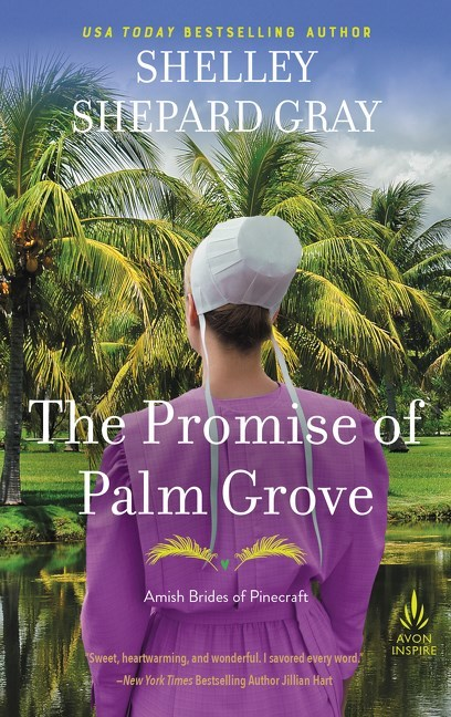The Promise of Palm Grove by Shelley Shepard Gray