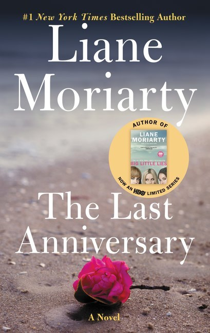 Last Anniversary by Liane Moriarty