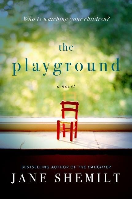 The Playground by Jane Shemilt