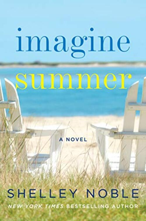 Imagine Summer by Shelley Noble
