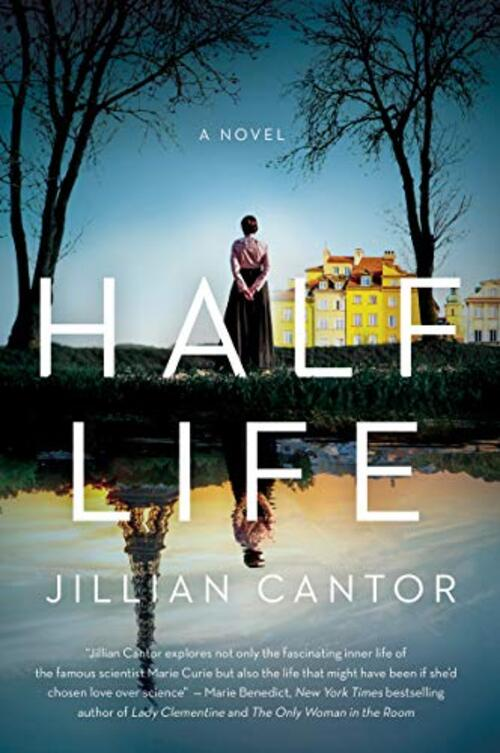Half Life by Jillian Cantor