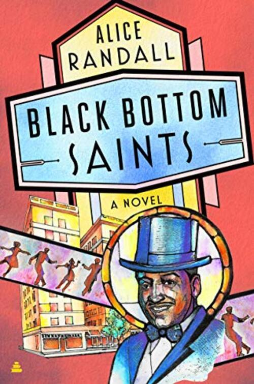 Black Bottom Saints by Alice Randall