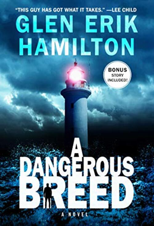 A Dangerous Breed by Glen Erik Hamilton