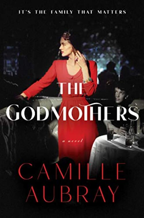 The Godmothers by Camille Aubray