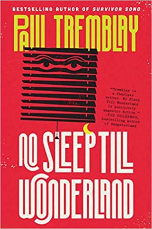 No Sleep Till Wonderland by Paul Tremblay