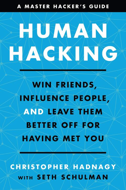 Human Hacking by Christopher Hadnagy