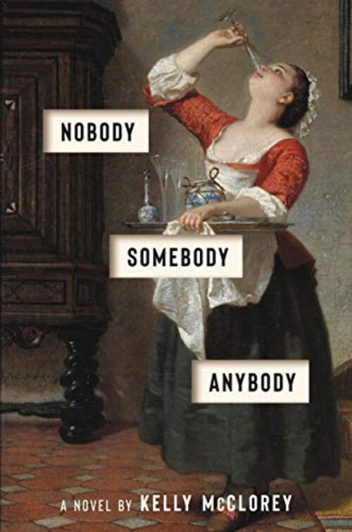 Nobody, Somebody, Anybody by Kelly McClorey
