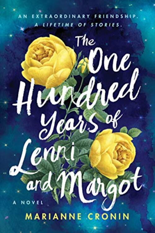 The One Hundred Years of Lenni and Margot by Marianne Cronin