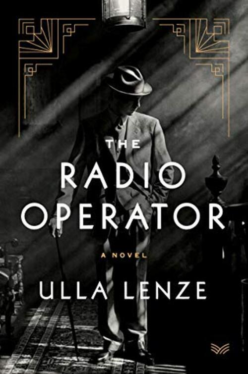 The Radio Operator by Ulla Lenze
