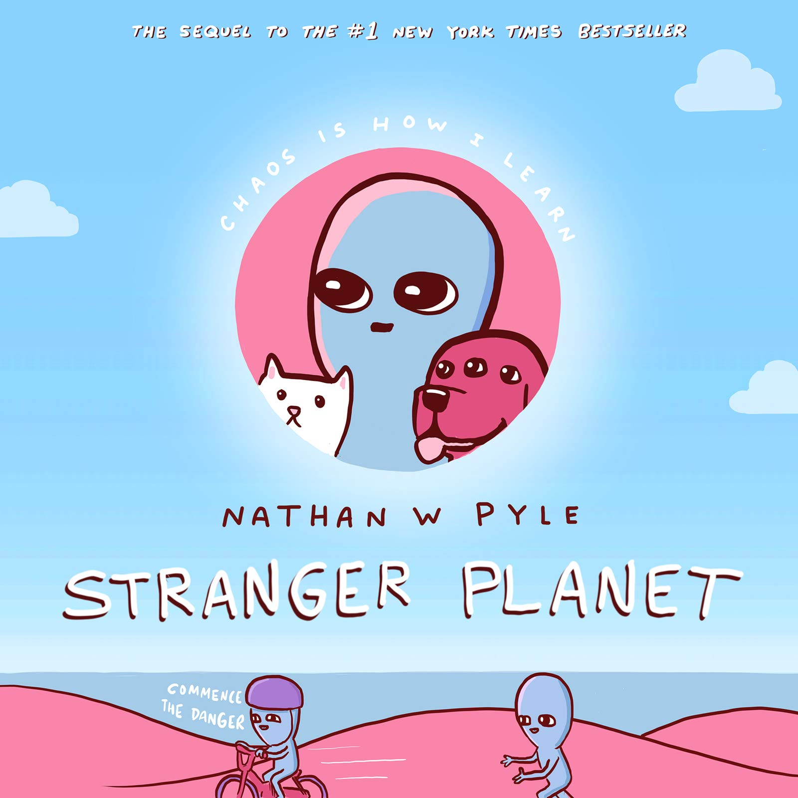Stranger Planet by Nathan W. Pyle