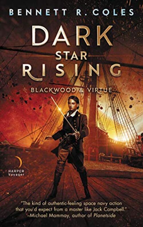 Dark Star Rising by Bennett R. Coles