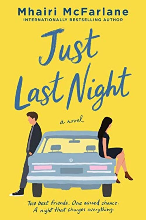 Just Last Night by Mhairi McFarlane