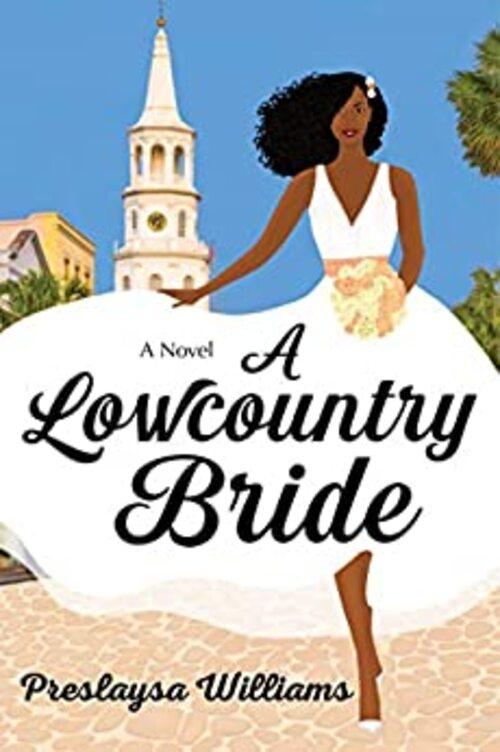A Lowcountry Bride by Preslaysa Williams