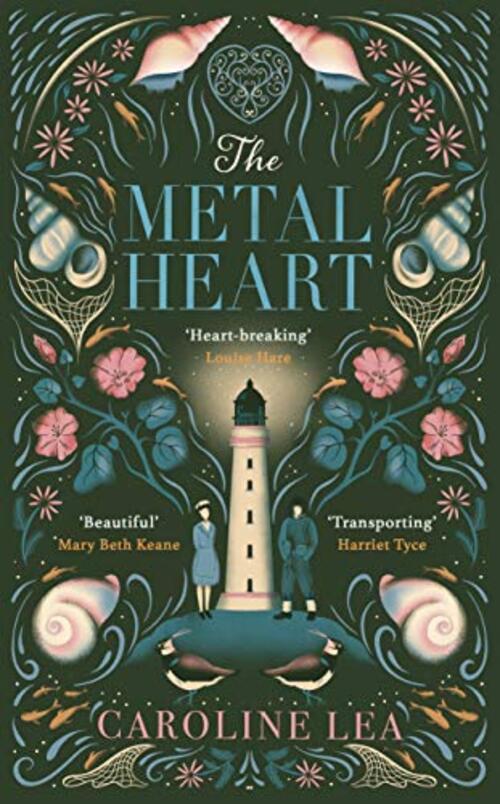 The Metal Heart by Caroline Lea