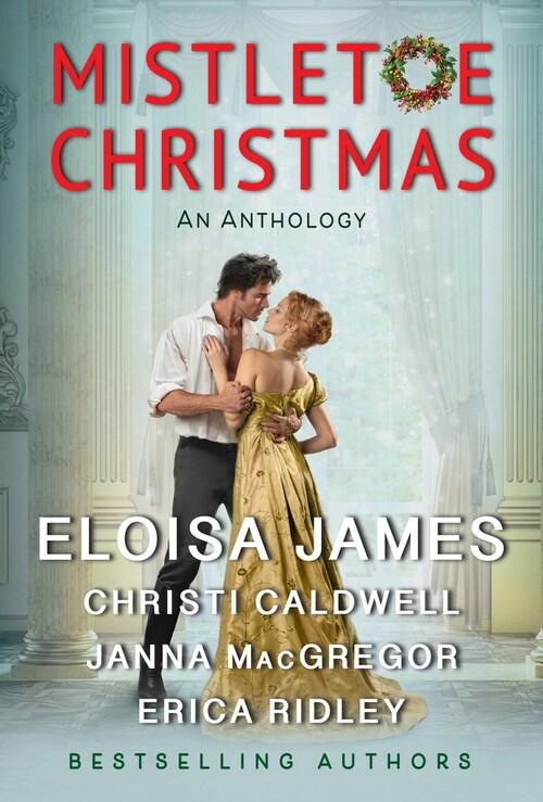 Mistletoe Christmas by Eloisa James