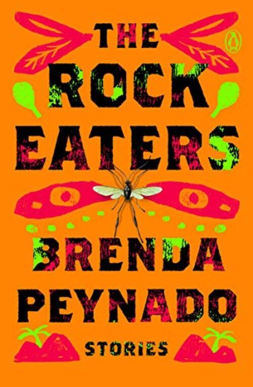 The Rock Eaters by Brenda Peynado