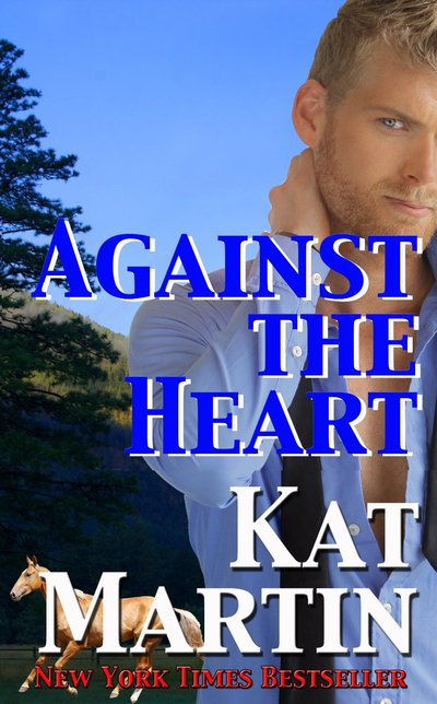 Against The Heart by Kat Martin