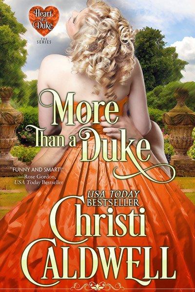 More Than A Duke by Christi Caldwell