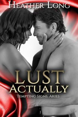 Lust Actually by Heather Long