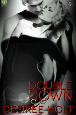 Double Down by Desiree Holt