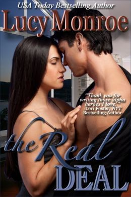 The Real Deal by Lucy Monroe