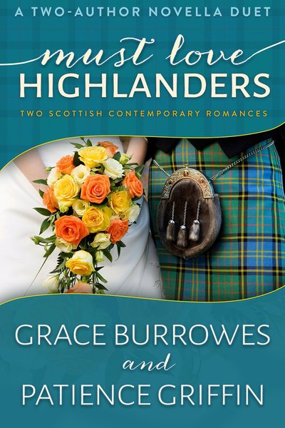 Must Love Highlanders by Grace Burrowes