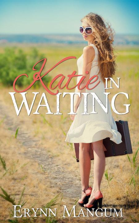 Katie in Waiting by Erynn Mangum