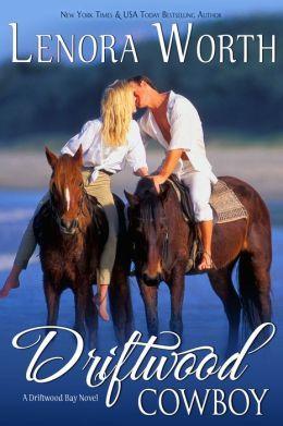 Driftwood Cowboy by Lenora Worth