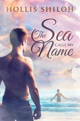 The Sea Calls My Name by Shiloh Walker