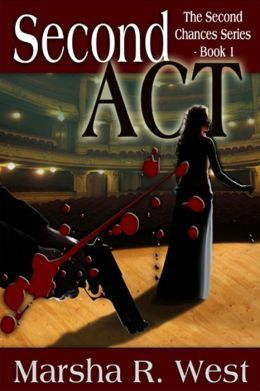 Second Act by Marsha R. West