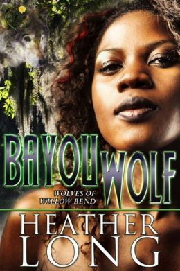 Bayou Wolf by Heather Long