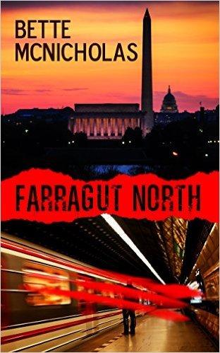 Farrugut North by Bette McNicholas