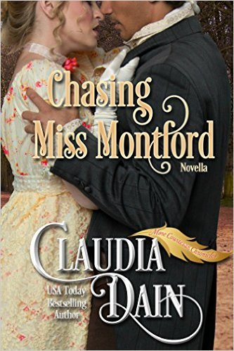 Chasing Miss Montford by Claudia Dain