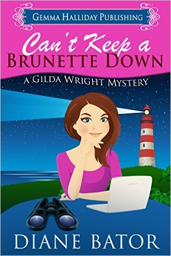 Can't Keep a Brunette Down by Diane Bator