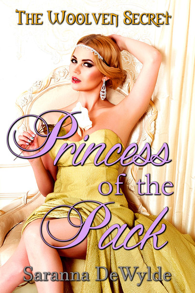 Princess of the Pack by Saranna DeWylde