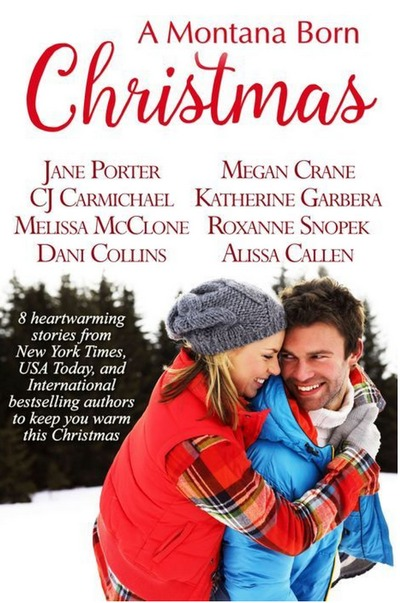 A Montana Born Christmas by Jane Porter