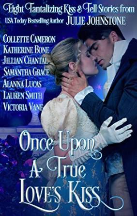 Once Upon a True Love's Kiss by Samantha Grace