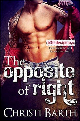The Opposite of Right by Christi Barth