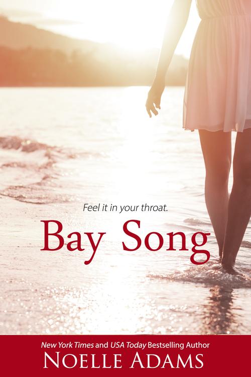 Bay Song by Noelle Adams