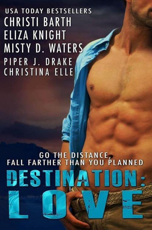 Destination: Love by Christi Barth