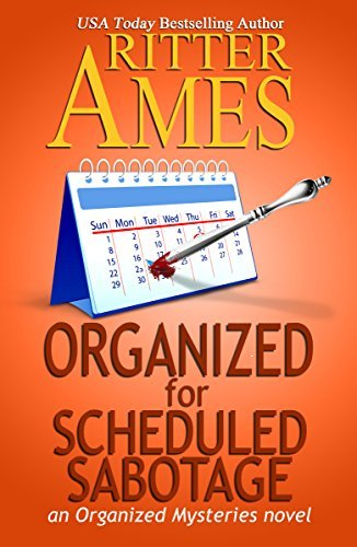 Organized for Scheduled Sabotage by Ritter Ames