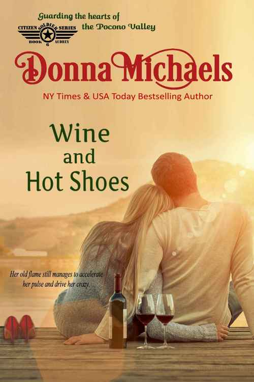 Wine and Hot Shoes by Donna Michaels