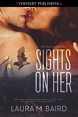 Sights on Her by Laura M. Baird