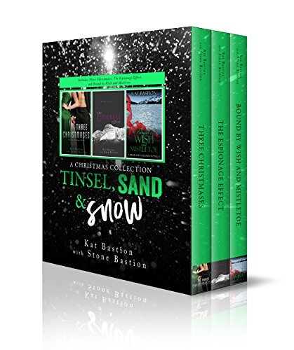 Tinsel, Sand & Snow: A Christmas Collection by Kat Bastion