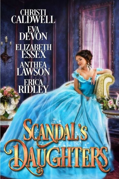 Scandal's Daughters by Anthea Lawson