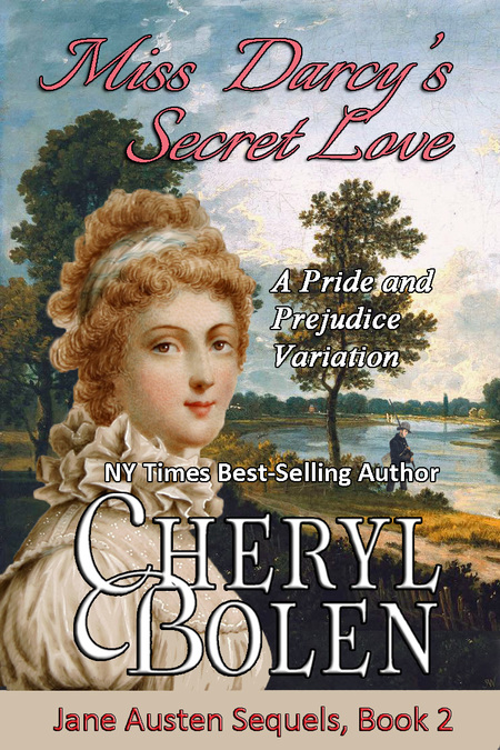 Miss Darcy's Secret Love by Cheryl Bolen