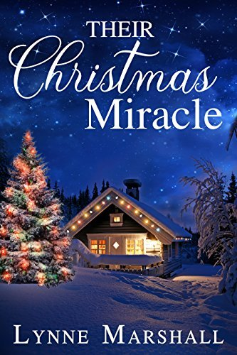 Their Christmas Miracle by Lynne Marshall