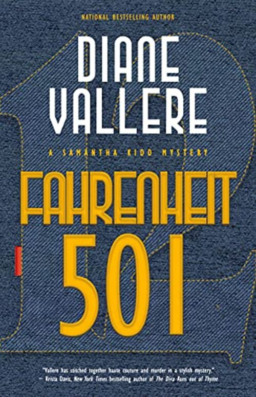 Fahrenheit 501: A Samantha Kidd Mystery by Diane Vallere