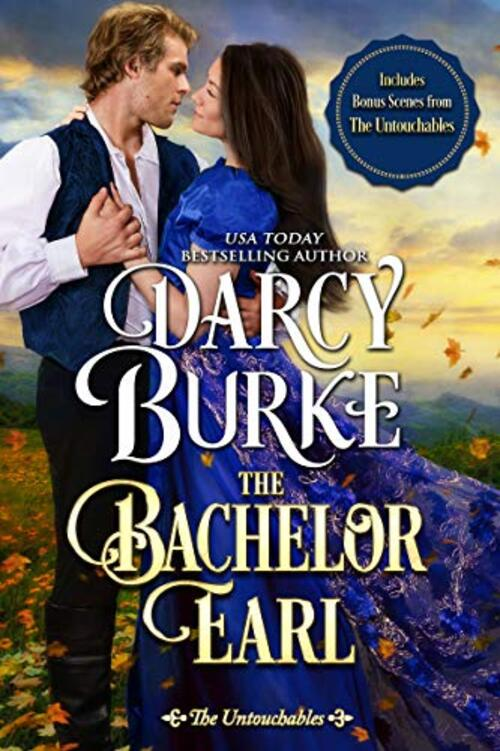 The Bachelor Earl by Darcy Burke
